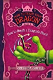 How to Train Your Dragon: How to Break a Dragon's Heart (How to Train Your Dragon (8))