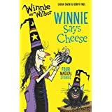 Winnie and Wilbur: Winnie Says Cheese (English Edition)