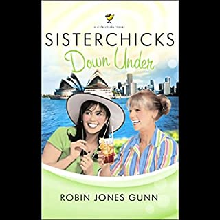 Sisterchicks Down Under                   By:                                                                                                                                 Robin Jones Gunn                               Narrated by:                                                                                                                                 Cecelia Riddett                      Length: 6 hrs and 25 mins     48 ratings     Overall 4.5