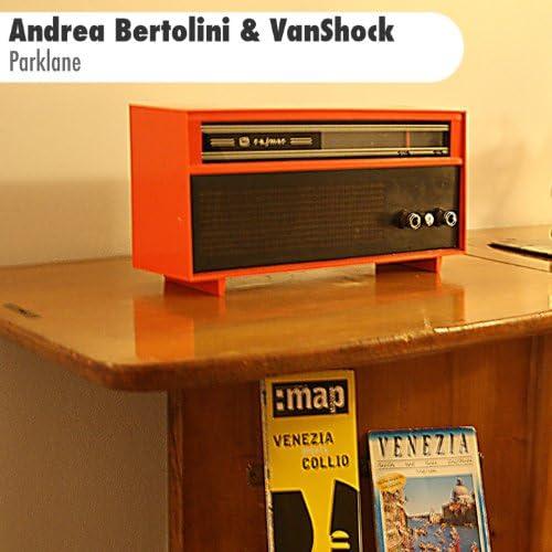 Andrea Bertolini & Vanshock