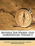 Beitr GE Zur Volker- Und L Nderkunde, Volume 5 (German Edition)