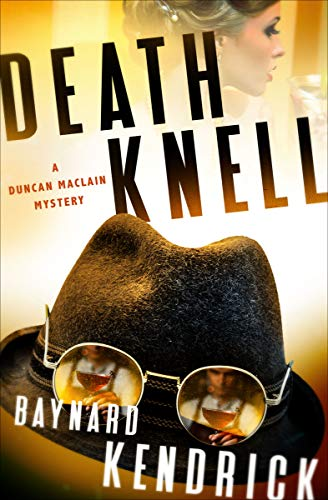 Death Knell (The Duncan Maclain Mysteries Book 5) by [Baynard Kendrick]