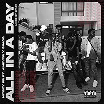 All In A Day (feat. Amevor & Spagg)