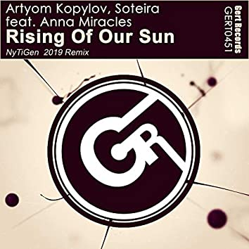 Rising Of Our Sun (Nytigen 2019 Remix)