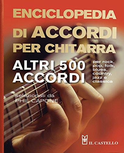 Enciclopedia di accordi per chitarra. Altri 500 accordi
