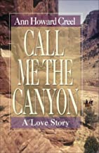 Call Me the Canyon: A Novel