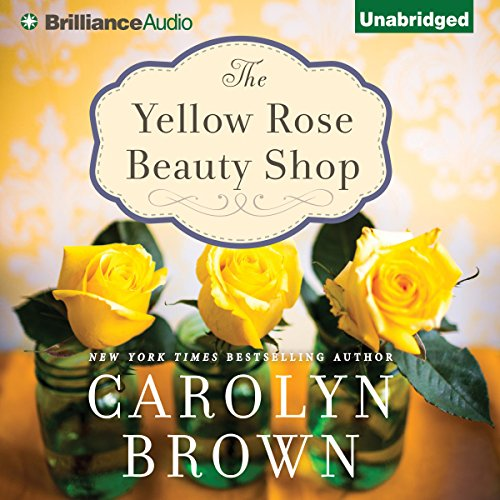 The Yellow Rose Beauty Shop audiobook cover art
