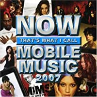 Now That's What I Call Mobile Music 2007