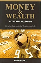 money and wealth in the new millennium