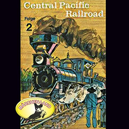 Central Pacific Railroad 2 Titelbild