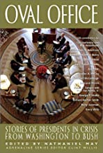 Oval Office: Stories of Presidents in Crisis from Washington to Bush (Adrenaline)