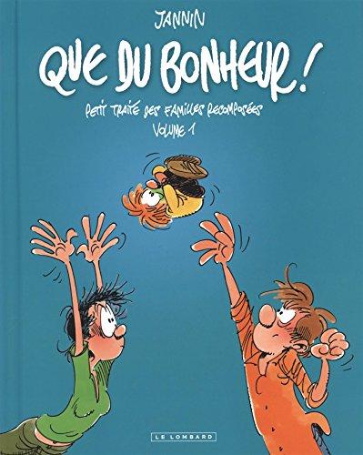 Intégrale Que du bonheur - tome 1 - Que du bonheur - Petit traité des familles recomposées - volume 1