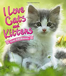 I Love: Cats and Kittens by Alderton, David (2014) Paperback