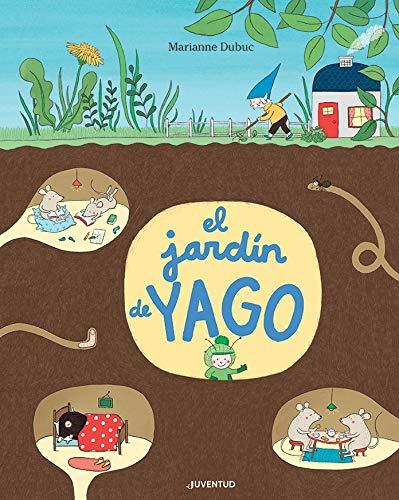 El jardín de Yago (ALBUMES ILUSTRADOS)