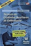 Técnico en Cuidados Auxiliares de Enfermería. Temario. Volumen 3. Servicio de Salud de Castilla y León (OPOSICIONES)