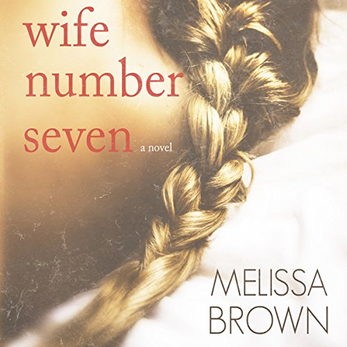 Wife Number Seven audiobook cover art