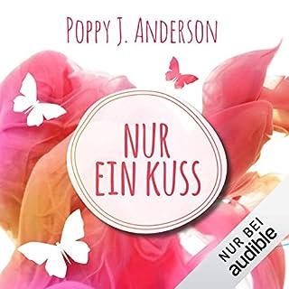 Nur ein Kuss     Ashcroft-Saga 1              Autor:                                                                                                                                 Poppy J. Anderson                               Sprecher:                                                                                                                                 Karoline Mask von Oppen                      Spieldauer: 10 Std. und 9 Min.     949 Bewertungen     Gesamt 4,3