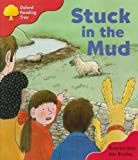 Oxford Reading Tree: Stage 4: More Stories Pack C: Stuck in the Mud