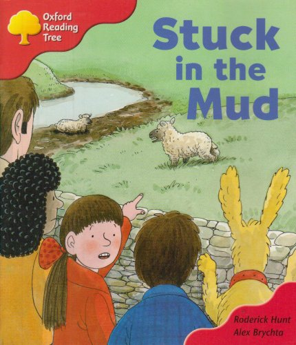 Oxford Reading Tree: Stage 4: More Stories Pack C: Stuck in the Mudの詳細を見る