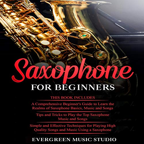 Saxophone for Beginners Audiobook By Evergreen Music Studio cover art