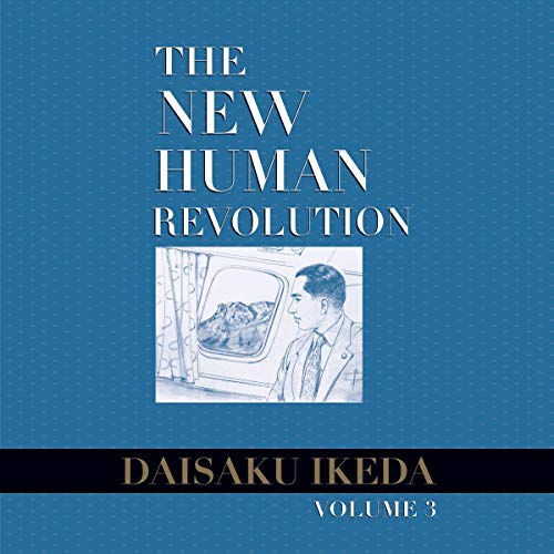 The New Human Revolution, Vol. 3 Audiobook By Daisaku Ikeda cover art