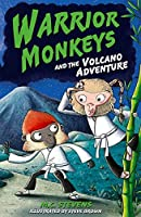Warrior Monkeys and the Volcano Adventure (Warrior Monkeys 1)