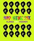 Jimi-Hendrix: Klänge und Visionen