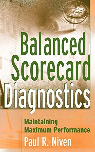 Balanced Scorecard Diagnostics: Maintaining Maximum Performance