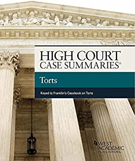 High Court Cases Summaries on Torts (Keyed to Franklin) (High Court Case Summaries)
