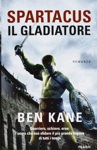 Spartacus, il gladiatore