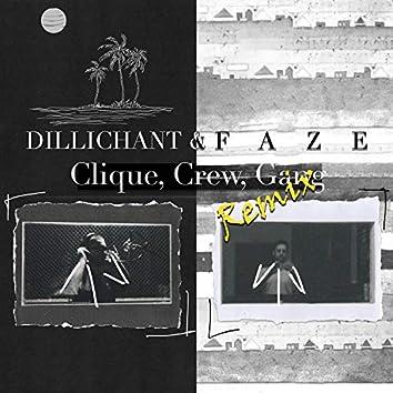 Clique, Crew, Gang