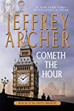 Cometh The Hour (The Clifton Chronicles, 6)