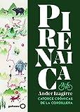 Pirenaica: Catorce crónicas de la cordillera (Singulares)