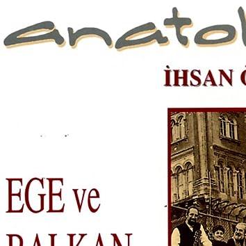 Anatolia Ege ve Balkan Dansları