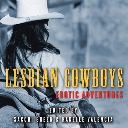 Lesbian Cowboys: Erotic Adventures audiobook cover art