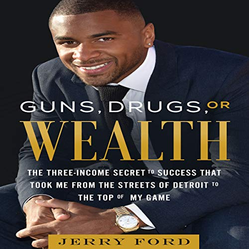Guns, Drugs, or Wealth cover art