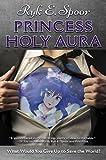 Princess Holy Aura