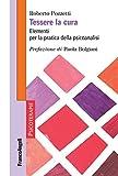 Tessere la cura: Elementi per la pratica della psicoanalisi