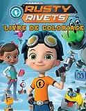 Rusty Rivets Livre de Coloriage: 40+ fantastiques images de Rusty Rivets pour garçons et filles. Un cadeau fantastique pour les enfants de 4, 5, 6, 7 et 8 ans.