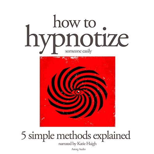 How to hypnotize someone easily cover art