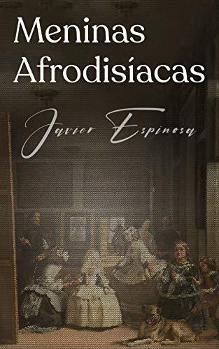 Meninas Afrodisíacas de Javier Ignacio Espinosa