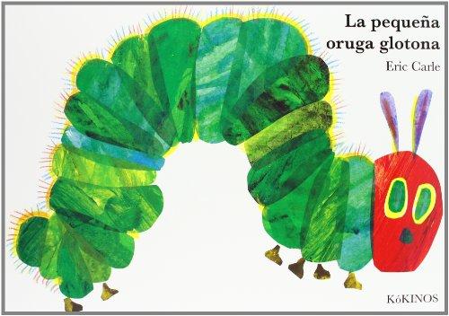 La pequeña oruga glotona cartoné grande: La pequena oruga glotona ( Grande paginas cartone )