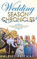 Wedding Season Chronicles: A Quick Etiquette Guide for Brides, Grooms, The Bridal Party & Guests