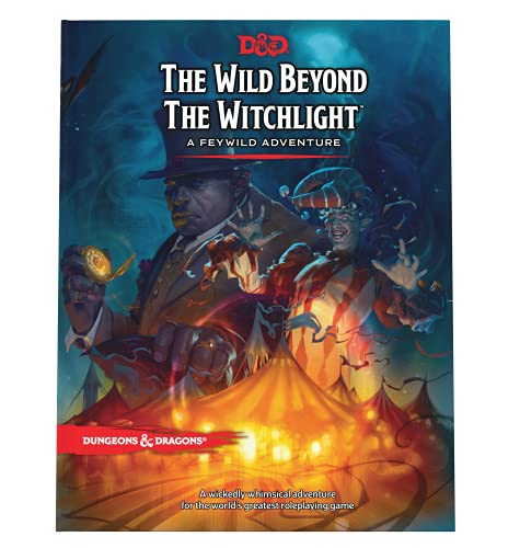 The Wild Beyond the Witchlight: A Feywild Adventure (Dungeons & Dragons Book)