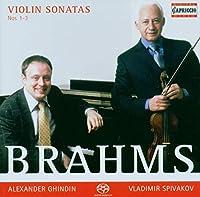 ブラームス:ヴァイオリン・ソナタ 第1番-第3番[SACDハイブリッド]