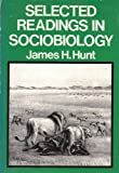 Selected readings in sociobiology
