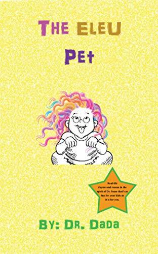 The Eleu Pet (What's An Eleu? Book 5) (English Edition)