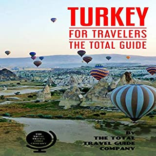 Turkey for Travelers: The Total Guide     The Comprehensive Traveling Guide for All Your Traveling Needs              著者:                                                                                                                                 The Total Travel Guide Company                               ナレーター:                                                                                                                                 Mike G.                      再生時間: 2 時間  12 分     レビューはまだありません。     総合評価 0.0