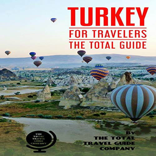 Turkey for Travelers: The Total Guide audiobook cover art