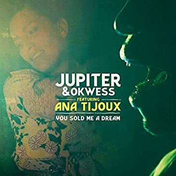 You Sold Me A Dream (feat. Ana Tijoux)